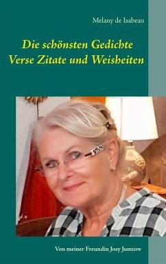 Die schönsten Gedichte Verse Zitate und Weisheiten (eBook, ePUB)