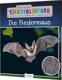 Die Fledermaus / Meine große Tierbibliothek Bd.8
