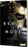 Es beginnt / Beastmode Bd.1