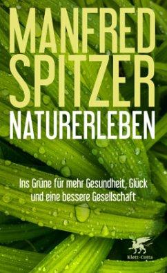 Naturerleben - Spitzer, Manfred