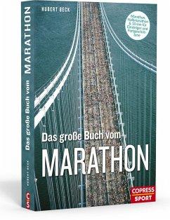 Das große Buch vom Marathon - Beck, Hubert