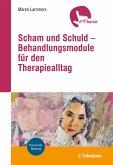Scham und Schuld - Behandlungsmodule für den Therapiealltag