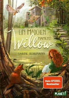 Ein Mädchen namens Willow 1: Ein Mädchen namens Willow - Bohlmann, Sabine