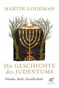 Die Geschichte des Judentums - Goodman, Martin