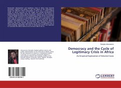 Democracy and the Cycle of Legitimacy Crisis in Africa - Ahwoareno, Eterigho