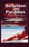 Schatten im Paradies