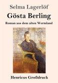 Gösta Berling (Großdruck)