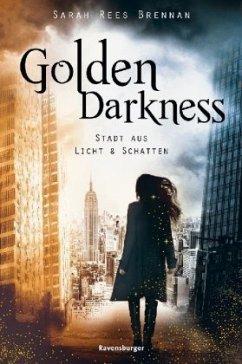 Golden Darkness. Stadt aus Licht & Schatten (Mängelexemplar) - Brennan, Sarah Rees