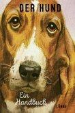 Der Hund. Ein Handbuch (Mängelexemplar)