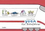 Yoga für Bahnfahrer (Mängelexemplar)