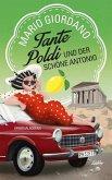 Tante Poldi und der schöne Antonio / Tante Poldi Bd.3 (Mängelexemplar)