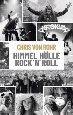 Himmel, Hölle, Rock 'n' Roll (eBook, ePUB) - Rohr, Chris von