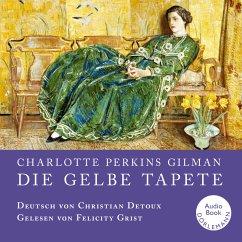 Die gelbe Tapete (MP3-Download) - Gilman, Charlotte Perkins