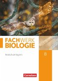 Fachwerk Biologie 8. Jahrgangsstufe - Realschule Bayern - Schülerbuch