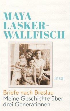 Briefe nach Breslau - Lasker-Wallfisch, Maya