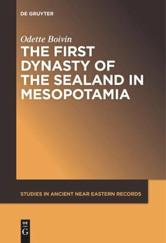 The First Dynasty of the Sealand in Mesopotamia - Boivin, Odette