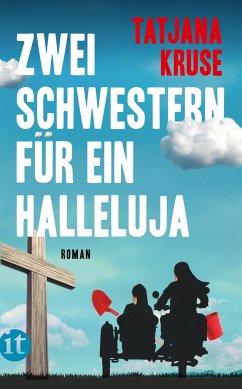 Zwei Schwestern für ein Halleluja - Kruse, Tatjana