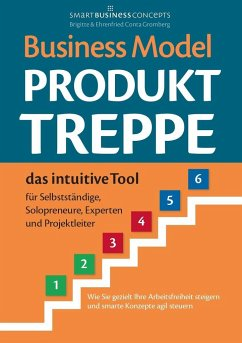 Business Model Produkt-Treppe - Conta Gromberg, Ehrenfried; Conta Gromberg, Brigitte