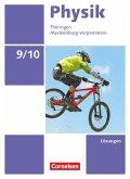 Physik 9./10. Schuljahr Ausgabe A. Thüringen/Mecklenburg-Vorpommern - Lösungen zum Schülerbuch