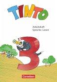Tinto Sprachlesebuch 3. Schuljahr - Arbeitsheft Sprache und Lesen