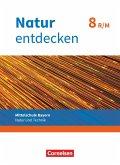 Natur entdecken 8. Jahrgangsstufe - Mittelschule Bayern - Schülerbuch. Neubearbeitung