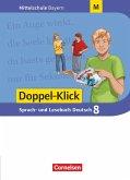Doppel-Klick 8. Jahrgangsstufe - Mittelschule Bayern - Schülerbuch. Für M-Klassen