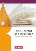 Texte, Themen und Strukturen. Fachhochschulreife - Schülerbuch