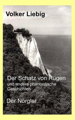 Der Schatz von Rügen und andere phantastische Geschichten/Der Nörgler