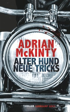 Alter Hund, neue Tricks / Sean Duffy Bd.8 - McKinty, Adrian