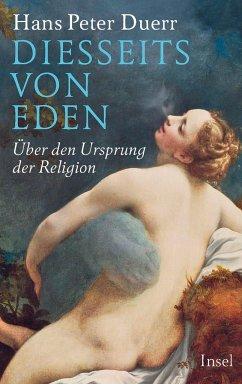 Diesseits von Eden - Duerr, Hans Peter