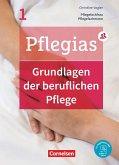 Pflegias - Generalistische Pflegeausbildung: Band 1 - Grundlagen der beruflichen Pflege