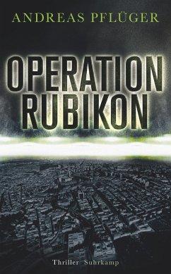 Operation Rubikon - Pflüger, Andreas
