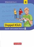 Doppel-Klick 8. Jahrgangsstufe - Mittelschule Bayern - Schülerbuch. Für Regelklassen