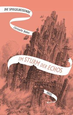 Im Sturm der Echos / Die Spiegelreisende Bd.4 - Dabos, Christelle