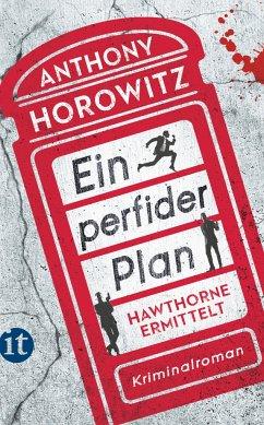 Ein perfider Plan / Hawthorne ermittelt Bd.1 - Horowitz, Anthony