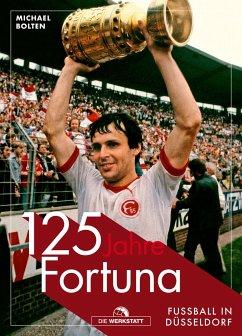 125 Jahre Fortuna - Bolten, Michael