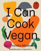I Can Cook Vegan (eBook, ePUB)