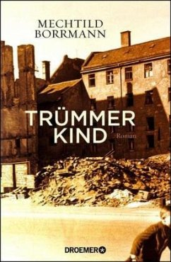 Trümmerkind (Mängelexemplar) - Borrmann, Mechtild