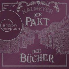 Der Pakt der Bücher (Ungekürzte Lesung) (MP3-Download) - Meyer, Kai