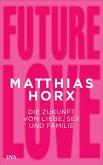Future Love (Mängelexemplar)
