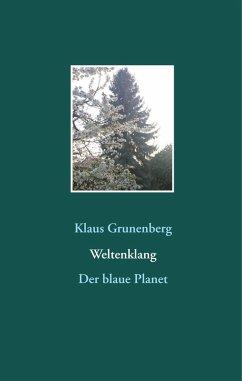 Weltenklang (eBook, ePUB) - Grunenberg, Klaus