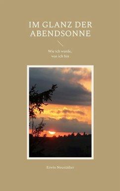 Im Glanz der Abendsonne (eBook, ePUB)