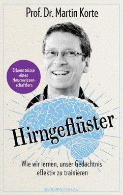 Hirngeflüster (eBook, ePUB) - Korte, Martin