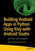 Building Android Apps in Python Using Kivy with Android Studio (eBook, PDF)