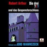Jens Wawrczeck liest: Die drei Fragezeichen und das Gespensterschloss