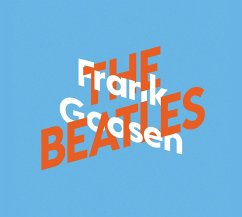 Frank Goosen über The Beatles / KiWi Musikbibliothek Bd.6 (3 Audio-CDs) - Goosen, Frank