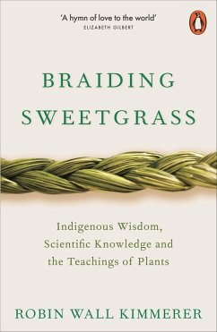 Braiding Sweetgrass (eBook, ePUB) - Kimmerer, Robin Wall