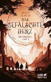 Das gefälschte Herz / Die Neraval-Sage Bd.2