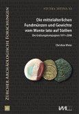 Die mittelalterlichen Fundmünzen und Gewichte vom Monte Iato auf Sizilien