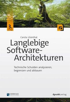 Langlebige Software-Architekturen - Lilienthal, Carola